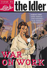 The Idler (Issue 35) War on Work by Ebury Publishing (Paperback, 2005)