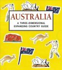 Australia: A Three-Dimensional Expanding Country Guide by Charlotte Trounce (Hardback, 2013)