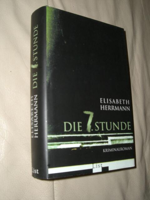 Die 7. Stunde von Elisabeth Herrmann (2007, Gebunden)
