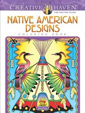 Adult Coloring: Creative Haven Native American Designs Coloring Book by Marty Noble (2017, Paperback)