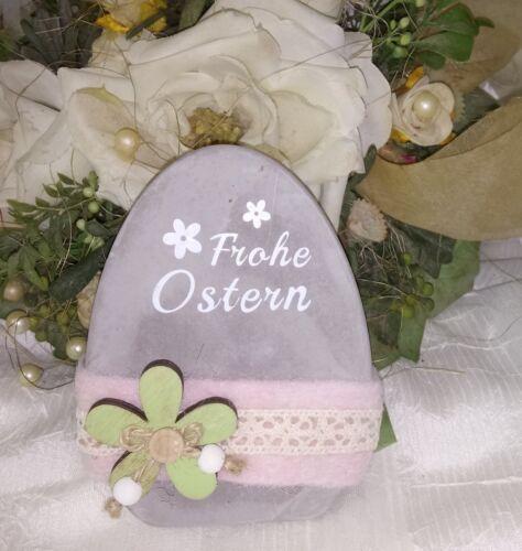 Osterei Frohe Ostern Blüte  Deko Ostern Shabby Vintage Landhaus Grau rosa 12x10