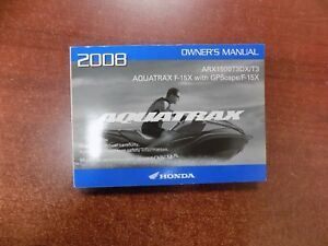 new old stock 2008 honda aquatrax arx1500t3dx tm owners manual part rh ebay com Honda Motorcycle Service Manual PDF Honda Lawn Mower Service Manuals