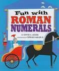 Fun with Roman Numerals by David A Adler (Hardback, 2008)