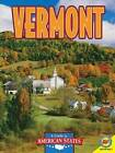 Vermont: The Green Mountain State by Av2 by Weigl (Hardback, 2011)