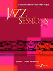Jazz Sessions: (Flute) by Faber Music Ltd (Mixed media product, 2005)