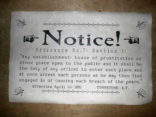 """OLD WEST TOMBSTONE ORDINANCE NOTICE No 7 OLD WEST POSTER 11/""""x17/"""" 461L"""