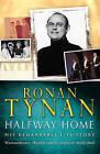 Halfway Home by Ronan Tynan (Paperback, 2003)