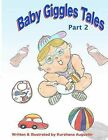 Baby Giggles Tales Part 2: Bullied and Oh!brother by Kurshana Augustin (Paperback / softback, 2012)
