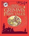 Illustrated Grimm's Fairy Tales von Gill Doherty und Ruth Brocklehurst (2012, Gebundene Ausgabe)
