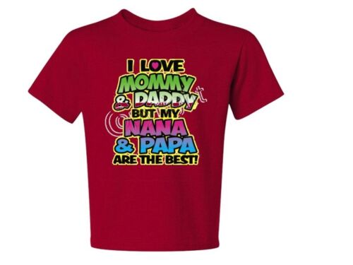 I Love Mommy /& Daddy But NANA /& PAPA The Best NEON kids t-shirt 6 Mos To 18-20