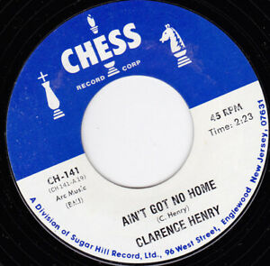 """CLARENCE HENRY - Ain't Got No Home 7"""" 45"""