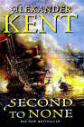 Second to None by Alexander Kent (Hardback, 1999)