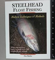 Steelhead Float Fishing Book By Jim Butler Paperback Amato Publications