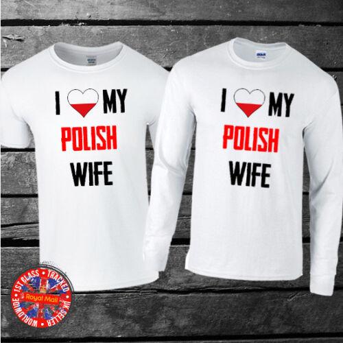 Girlfriend Short Sleeve I love my Polish Wife Gift Long Sleeve T-shirt