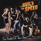 Even Roadies Get Their Share by Built For Speed (CD, Nov-2009, Flipside Records)