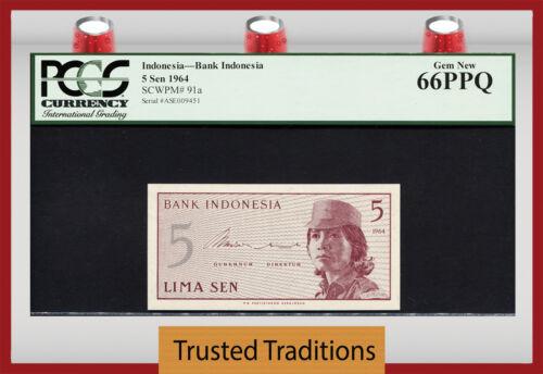 TT PK 91a 1964 INDONESIA 5 SEN PCGS 66 PPQ GEM NEW POPULATION OF FIVE!