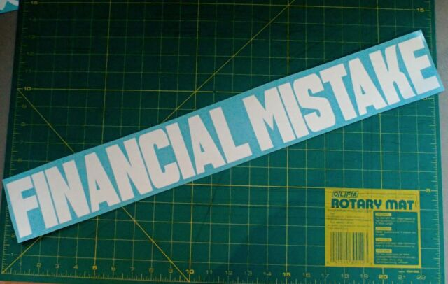 "Financial Mistake (WINDSHIELD 24""x3"") sticker vinyl decal JDM Funny Car racing"