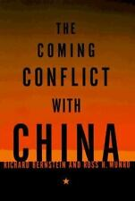 The Coming Conflict with China by Ross H. Munro and Richard Bernstein (1997, Hardcover)
