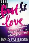 First Love by James Patterson, Emily Raymond (Paperback / softback, 2015)