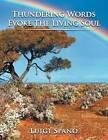 Thundering Words Evoke the Living Soul by Luigi Spano (Paperback / softback, 2013)