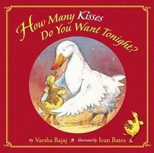 How Many Kisses Do You Want Tonight? Bajaj, Varsha Board book