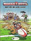 The Rugger Boys: v. 1: Why are We Here Again? by Beka, Poupard (Paperback, 2007)