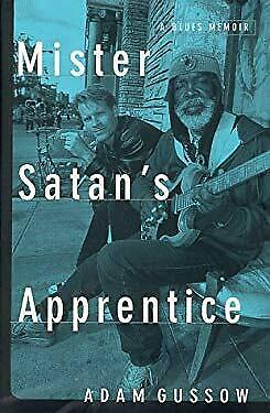 Mister-Satan-039-s-Apprentice-A-Blues-Memoir-Hardcover-Adam-Gussow