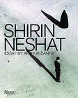 Shirin Neshat by Arthur Coleman Danto (Hardback, 2010)