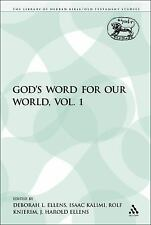 The Library of Hebrew Bible/Old Testament Studies: God's Word for Our World,...
