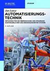 Automatisierungstechnik von Jan Lunze (2016, Gebundene Ausgabe)