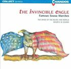 The Invincible Eagle: Famous Sousa Marches (CD, Oct-1990, Chandos Collect)