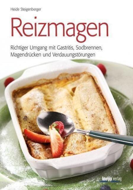 Reizmagen - Heide Steigenberger - Gastritis / Sodbrennen / Magen