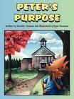 Peter's Purpose by Jennifer Oramas (Hardback, 2012)