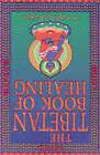 The Tibetan Book of Healing by Lobsang Rapgay (Paperback, 2001)