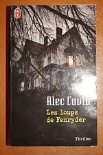 LES LOUPS DE FENRYDER,THRILLER,ALEC COVIN,J'AI LU-2006