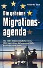 Die geheime Migrationsagenda von Friederike Beck (2016, Gebundene Ausgabe)