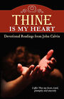 Thine Is My Heart by John (Paperback, 2006)