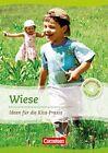Projektarbeit mit Kindern. Projekt: Wiese von Silke Bicker, Karin Scholz, Karin Schäufler und Albrecht Nolting (2012, Taschenbuch)