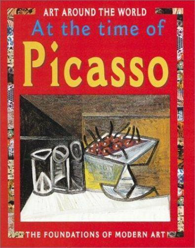 In The Time Of Picasso (Art Around the World)-ExLibrary