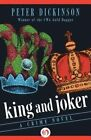 King and Joker: A Crime Novel by Peter Dickinson (Paperback / softback, 2015)