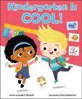 Kindergarten Is Cool! by Linda Elovitz Marshall (Hardback, 2016)