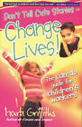 Don't Tell Cute Stories - Change Lives! by Mark Griffiths (Big book, 2003)