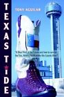 Texas Tide Blue Print Future How Survive TiD by Aguilar Tony -paperback