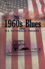 The 1960's Blues by Michael Thacker (Paperback, 2007)