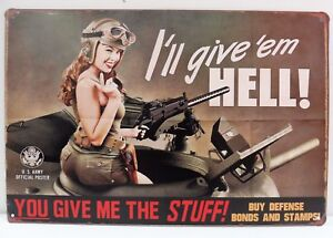 Plaque-Metal-Tolee-Vintage-Pin-Up-034-I-039-ll-give-039-em-Hell-034-20-X-30-cm-Neuf-Emballe