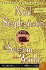 The System of the World by Neal Stephenson (Paperback / softback)