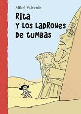 Rita y los ladrones de tumbas (El Mundo de Rita) (Spanish Edition)-ExLibrary