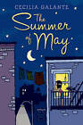The Summer of May by Cecilia Galante (Hardback, 2011)