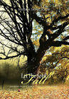 Let The Seed Fall: Growing from a Seed to a Tree by God's Power by Merica Saint John (Hardback, 2011)