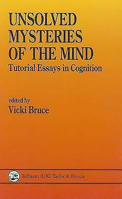 Unsolved Mysteries of The Mind: Tutorial Essays In Cognition, , Used; Good Book